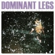 Dominant Legs Young At Love and Life