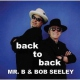Mr. B / Bob Seeley Back To Back