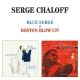 Chaloff, Serge Blue Serge/Boston Blow Up