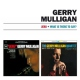 Mulligan, Gerry Jeru/What is There To Say