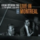 Peterson, Oscar -trio- Live In Montreal 1965