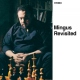 Mingus, Charles Mingus Revisited/Jazz..