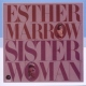 Marrow, Esther Sister Woman
