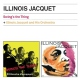 Jacquet, Illinois Swing�s the Thing /..