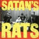 Satan´s Rats What a Bunch of Rodents