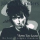Thunders, Johnny Born Too Loose -Best of-