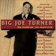 Turner, Big Joe Essential 40´s Collection