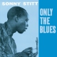 Stitt, Sonny Only the Blues