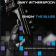 Witherspoon, Jimmy Singin´ the Blues