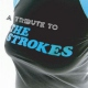 Strokes.=tribute= Tribute To