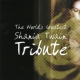 Twain, Shania.=tribute= World´s Greatest Tribute