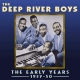 Deep River Boys Early Years 1937-50