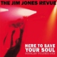 Jones, Jim -revue- Here To Save Your Soul