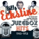 Eckstine, Billy Jukebox Hits 1943-1953
