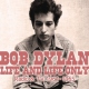 Dylan, Bob Life and Life Only