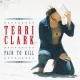 Clark, Terri Pain To Kill