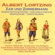 Lortzing, A. Zar and Zimmerman