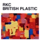 Roses Kings Castles British Plastic