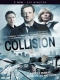 Tv Series Collision