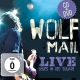 Mail, Wolf Live Blues In.. -Cd+Dvd-