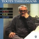 Thielemans, Toots Only Trust Your Heart
