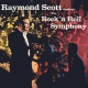 Scott, Raymond Rock N Roll Symphony