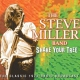 Miller, Steve -band- Shake Your Tree