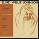 Johnson, Blind Willie His Story -Hq- [LP]