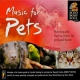 Wood, Perry Music For Pets