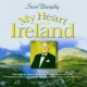 Dunphy, Sean My Heart is In Ireland