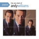 Williams, Andy Playlist: Very Best of