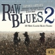 V / A Raw Blues Vol.2