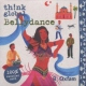 V / A Bellydance -Think Global