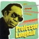 Professor Longhair No Buts, No Maybe´s