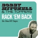 Mitchell, Bobby & The Top Rack ´Em Back - New..