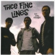 Thee Fine Lines Set You Straight [LP]