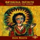 Abyssinia Infinite Zion Roots