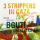 Bguti Orchestra 3 Strippers In Gaza