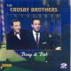 Crosby Brothers Bing & Bob