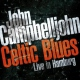 Campbelljohn, John Celtic Blues - Live In..