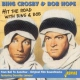 Crosby, Bing & Bob Hope Hit the Road With Bing&Bo