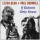 Dean, Elton / Paul Dunmall If Dubois Only Knew