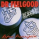 Dr. Feelgood Repeat Prescription