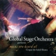 Global Stage Orchestra Cirque Du Soleil:Music..