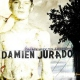 Jurado, Damien On My Way To Absence