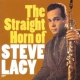 Lacy, Steve Straight Horn of