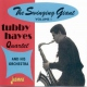 Hayes, Tubby Swinging Giant Vol.1