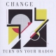 Change Turn On You Radio