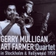 Mulligan, Gerry & Art Far In Stockholm &..