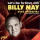 May, Billy & His Orchestr Let´s Go To Town